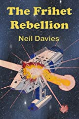 The Frihet Rebellion Kindle Edition
