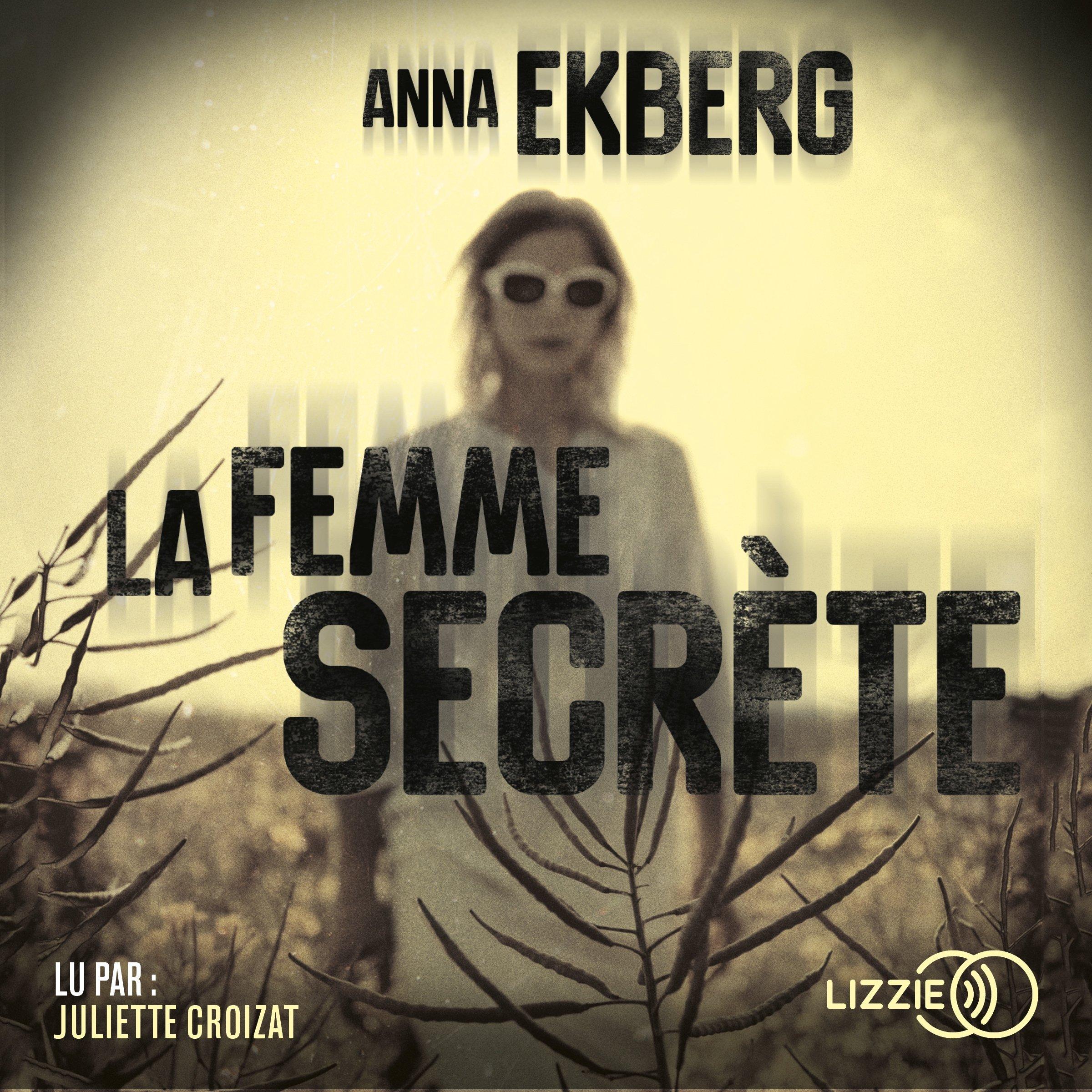 La femme secrète, de Anna Ekberg