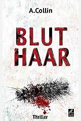 Bluthaar: Thriller Kindle Ausgabe