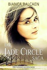 Die Jade Circle - Saga (Die komplette Trilogie zum Sonderpreis) Kindle Ausgabe
