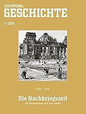 SPIEGEL GESCHICHTE 1/2018: Die Nachkriegszeit