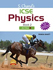 S. Chand's ICSE Physics Book 2 for for Class X