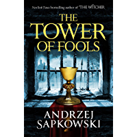 The Tower of Fools: From the bestselling author of THE WITCHER series comes a new fantasy (The Hussite Trilogy) (English…