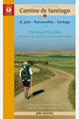 Pilgrim'S Guide to the Camino De Santiago 14th Edition: St. Jean - Roncesvalles - Santiago (Camino Guides) Paperback
