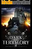 Dark Territory: Benjamin Ashwood Buch 3