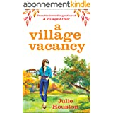 A Village Vacancy: A warm, uplifting summer page-turner from the bestselling author of A Village Affair (English Edition)
