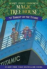 Magic Tree House #17: Tonight on the Titanic (A Stepping Stone Book(TM)) (Magic Tree House (R))