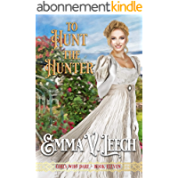 To Hunt the Hunter (Girls Who Dare Book 11) (English Edition)
