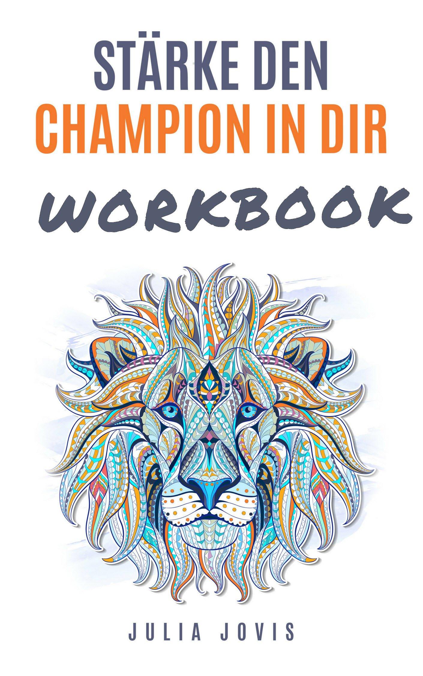 Stärke den Champion in der Workbook von Julia Jovis