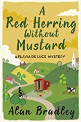 A Red Herring Without Mustard: A Flavia de Luce Mystery Book 3 Kindle Edition