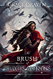 The Brush of Black Wings (English Edition)