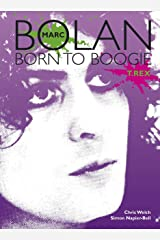 Marc Bolan: Born to Boogie Paperback