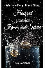 Hochzeit zwischen Kamm und Schere (Nick und Daniel 1) Kindle Ausgabe