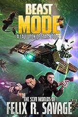 Beast Mode: A Space Opera Adventure (A Cauldron of Stars Book 3) Kindle Edition