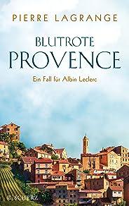 Blutrote Provence (Ein Fall für Commissaire Leclerc 2)