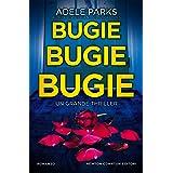Bugie, bugie, bugie: Un thriller psicologico da brivido, tradotto in 27 lingue, al primo posto nella classifica del «Sunday T