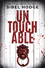 Untouchable: A chillingly dark psychological thriller you can't put down Kindle Edition