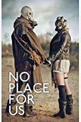 No Place For Us Kindle Edition