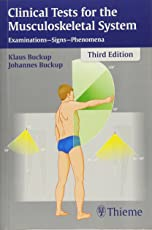 Clinical Tests for the Musculoskeletal System: Examinations - Signs - Phenomena