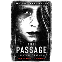 The Passage: The original post-apocalyptic virus thriller: chosen as Time Magazine's one of the best books to read…