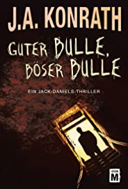 Guter Bulle, böser Bulle (Ein Jack-Daniels-Thriller 2)