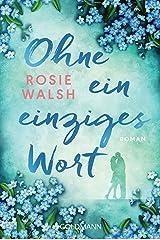 Ohne ein einziges Wort: Roman (German Edition) Kindle Edition