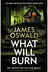 What Will Burn (The Inspector McLean Series) Kindle Edition
