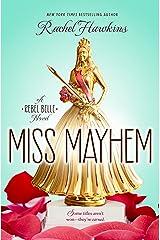 Miss Mayhem (Rebel Belle) Paperback