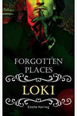 Forgotten Places: Loki Kindle Ausgabe