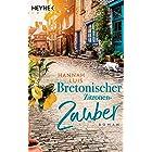 Bretonischer Zitronenzauber: Roman – Mit leckeren Rezepten zum Nachbacken (German Edition)