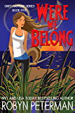 Were We Belong: Shift Happens Book Five (English Edition)