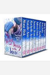 Sweet and Sassy in the Snow: Find Your Winter Romance! (English Edition) Kindle Ausgabe