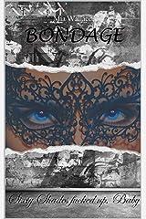 Bondage: Sixty Shades fucked up, Baby Kindle Ausgabe