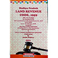 M.P. Land Revenue Code As amended up to date alongwith Multiplechoice Questions (Including MPCJ (Pre) Examinations…
