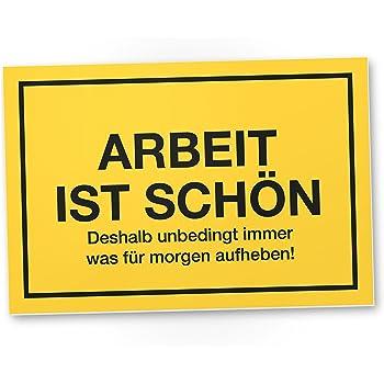 """Amazon.de: Blechschild 10x15 cm """"Arbeit ist schön"""" Spruch ..."""