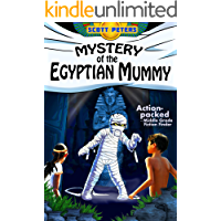 MYSTERY OF THE EGYPTIAN MUMMY: A Spooky Ancient Egypt Adventure (Kid Detective Zet Book 4)