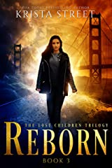 Reborn: The Lost Children Trilogy Book 3 (The Lost Children Series) Kindle Edition