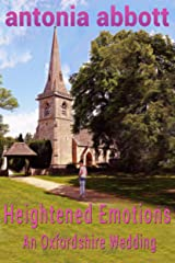 Heightened Emotions: An Oxfordshire Wedding (Emotions Trilogy Book 2) Kindle Edition