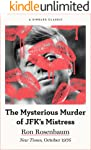 The Mysterious Murder of JFK's Mistress (Singles Classic)