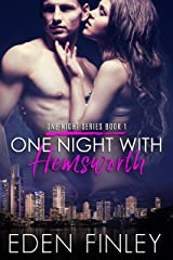 One Night with Hemsworth (One Night Series Book 1) Kindle Edition