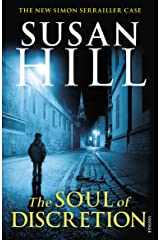 The Soul of Discretion: Simon Serrailler Book 8 (Simon Serrailler series) Kindle Edition
