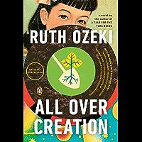All Over Creation: A Novel (English Edition)