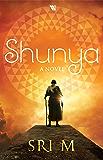 Shunya: A Novel (English Edition)