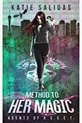 Method to her Magic (Agents of A.S.S.E.T. Book 4) Kindle Edition