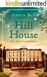 Hill House - Die drei Freundinnen