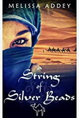 A String of Silver Beads (The Moorish Empire Book 2) Kindle Edition