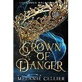 Crown of Danger (The Hidden Mage Book 2)