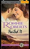 Nailed It: A sweet & sassy romance! (Poet, Oregon Book 3) (English Edition)