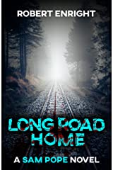 Long Road Home (Sam Pope Series Book 3) Kindle Edition
