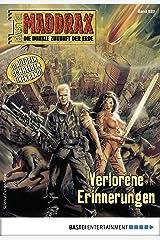 Maddrax 520 - Science-Fiction-Serie: Verlorene Erinnerungen Kindle Ausgabe